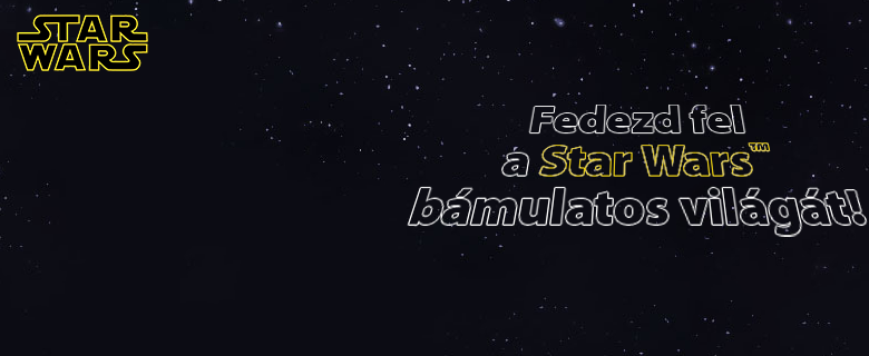 Fedezd fel a Star Wars bámulatos világát!